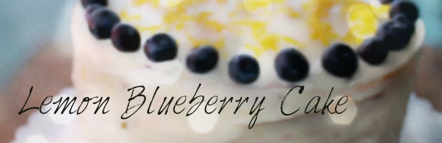 Lemon Blueberry  Cake Blog Post Header_edit1