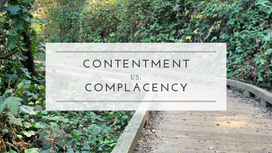 Contentment v. complacency